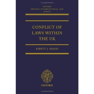 Conflict of Laws Within the UK (Oxford Private International Law Series)