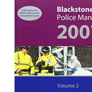 Blackstone's Police Manual Volume 2: Evidence & Procedure 2007: v. 2 (Blackstone's Police Manuals)