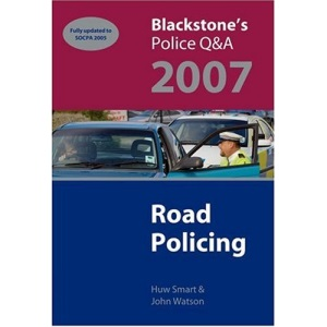 Blackstone's Police Q&A: Road Policing 2007