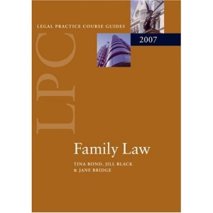 Family Law 2007: 2007 Edition |a 2007 ed. (Blackstone Legal Practice Course Guide)