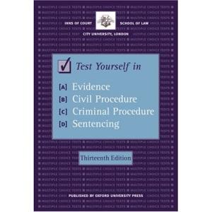 Test Yourself in Evidence, Civil Procedure, Criminal Procedure and Sentencing (Bar Manuals)