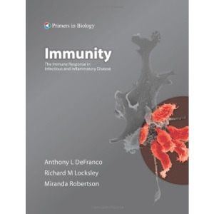 Immunity: The Immune Response in Infectious and Inflammatory Disease (Primers in Biology)
