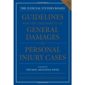 Guidelines for the Assessment of General Damages in Personal Injury Cases (JSB GUIDELINES FOR THE ASSESSMENT OF GENERAL DAMAGES IN PERSONAL INJURY CASES)