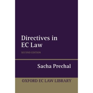 Directives in EC Law (Oxford European Community Law Library Series)