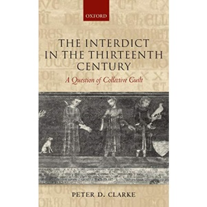 The Interdict in the Thirteenth Century: A Question of Collective Guilt