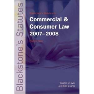 Blackstone's Statutes on Commercial and Consumer Law 2007-2008 (Blackstone's Statute Book)