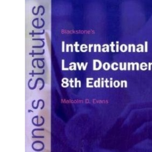 Blackstone's International Law Documents (Blackstone's Statute Book)