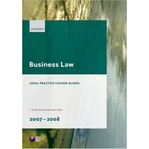 Business Law 2007-2008 (Blackstone Legal Practice Course Guide)