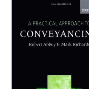 A Practical Approach to Conveyancing (Practical Approach 2007-2008)