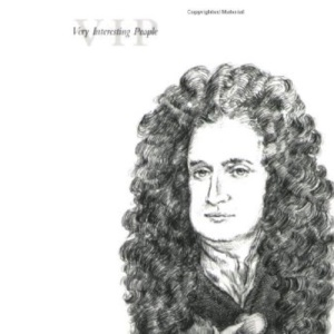 Isaac Newton (Very Interesting People)