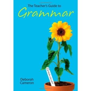 The Teacher's Guide to Grammar