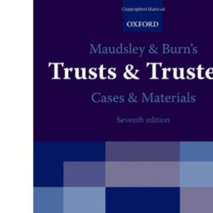 Maudsley & Burn's Trusts & Trustees Cases & Materials