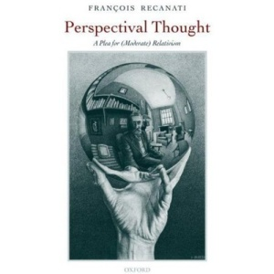 Perspectival Thought: A Plea for (Moderate) Relativism