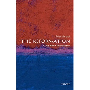 The Reformation: A Very Short Introduction (Very Short Introductions)