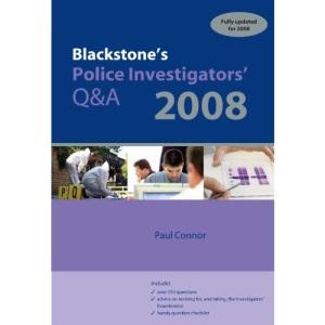 Blackstone's Police Investigators' Q&A 2008 (Police Q & A)