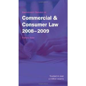 Blackstone's Statutes on Commercial and Consumer Law 2008-2009 (Blackstone's Statute Book)