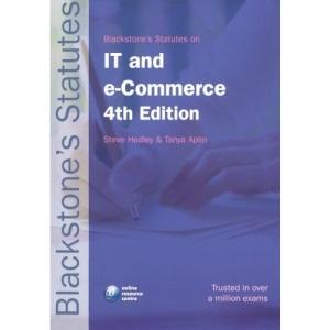 Blackstone's Statutes on IT and e-Commerce (Blackstone's Statute Book)