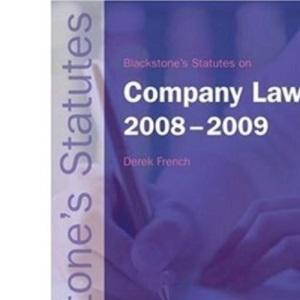 Blackstone's Statutes on Company Law 2008-2009 (Blackstone's Statute Book)