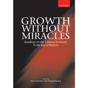 Growth without Miracles: Readings on the Chinese Economy in the Era of Reform