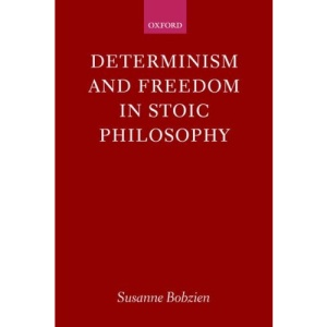 Determinism and Freedom in Stoic Philosophy