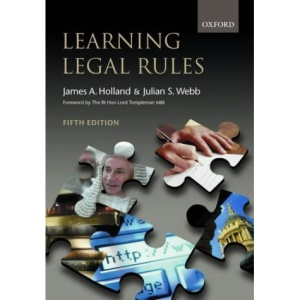 Learning Legal Rules: A Student's Guide to Legal Method and Reasoning (5th Edition)