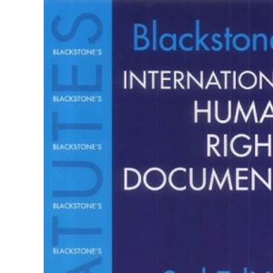 International Human Rights Documents (Blackstone's Statute Books)