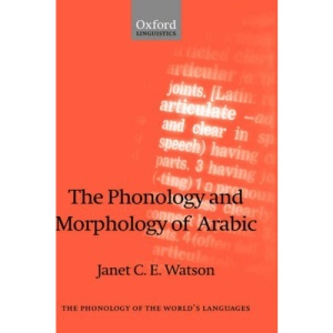 The Phonology and Morphology of Arabic (The Phonology of the World's Languages)