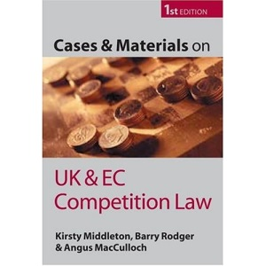 Cases and Materials on UK and EC Competition Law (Blackstone Learning Text, Cases, & Materials)