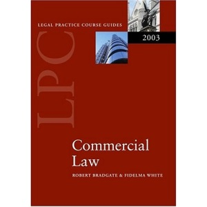 Legal Practice Course Guide 2003: Commercial Law (Legal Practice Course Guides)