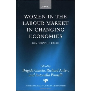 Women in the Labour Market in Changing Economies: Demographic Issues (International Studies in Demography)