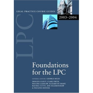 LPC Foundations for the LPC 2003/2004 (Legal Practice Course Guides)