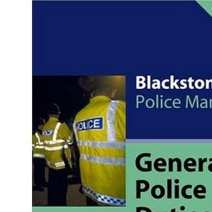 General Police Duties 2004 (Blackstone's Police Manuals)