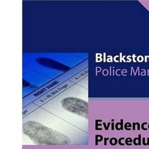 Evidence and Procedure (Blackstone's Police Manuals)