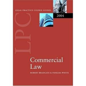 LPC Commercial Law 2004 (Legal Practice Course Guides)