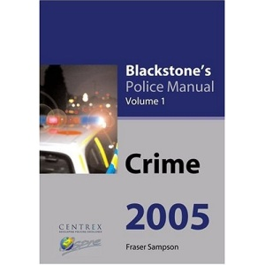 Crime 2005: 1 (Blackstone's Police Manuals)