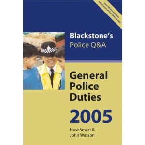 General Police Duties 2005 (Blackstone's Police Q & A)