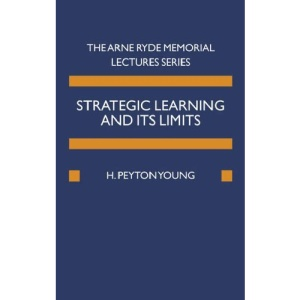 Strategic Learning and its Limits (Ryde Lectures)