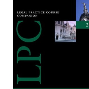 Companion to Property Law and Practice: A Guide to Assessment (Blackstone Legal Practice Companion)