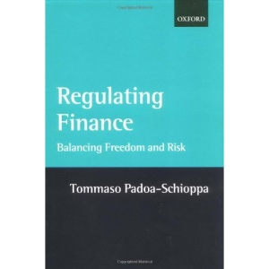 Regulating Finance: Balancing Freedom and Risk