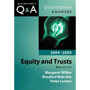 Equity and Trusts (Blackstone's Law Q & A)
