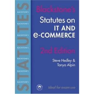 Statutes on IT and E-Commerce (Blackstone's Statute Series)