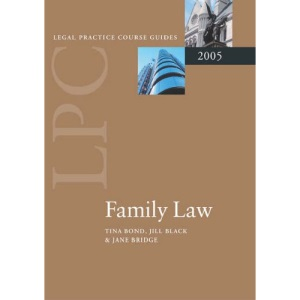 Family Law 2005 (Legal Practice Course Guides)