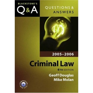 Criminal Law 2005/2006 (Blackstone's Law Q & A)