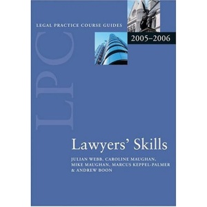 Lawyers' Skills 2006 (Blackstone Legal Practice Course Guide)