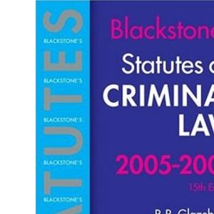 Statutes on Criminal Law 2005-2006 (Blackstone's Statute Series)