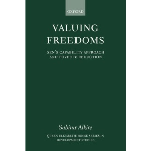 Valuing Freedoms: Sen's Capability Approach and Poverty Reduction (Queen Elizabeth House Series in Development Studies)