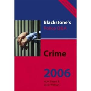 Crime 2006 (Blackstone's Police Q & A)