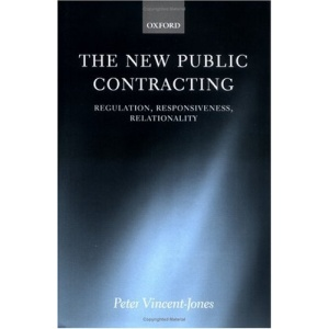 The New Public Contracting: Regulation, Responsiveness, Relationality