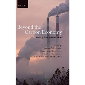 Beyond the Carbon Economy: Energy Law in Transition
