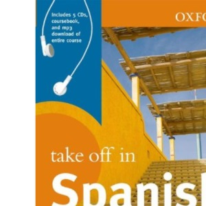 Oxford Take Off in Spanish (Paperback with CDs)